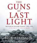 The Guns at Last Light: The War in Western Europe, 1944-1945 (CD-Audio)