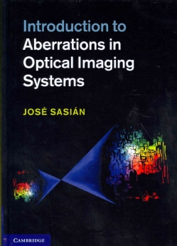 Introduction to Aberrations in Optical Imaging Systems (Hardcover)