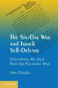 The Six-Day War and Israeli Self-Defense: Questioning The Legal Basis for Preventive War (Paperback)