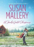 A Fool's Gold Christmas (Hardcover)