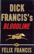 Dick Francis's Bloodline (Hardcover)