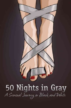 50 Nights in Gray: A Sensual Journey in Black and White (Paperback)