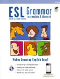 ESL Grammar: Intermediate and Advanced Premium Edition With E-flashcards