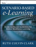 Scenario-Based e-Learning: Evidence-Based Guidelines for Online Workforce Learning (Paperback)