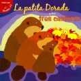 La patita Dorada y los tres castores / Goldie Duck and the Three Beavers (Paperback)