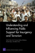 Understanding and Influencing Public Support for Insurgency and Terrorism (Paperback)
