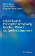 Applied Issues in Investigative Interviewing, Eyewitness Memory, and Credibility Assessment (Hardcover)