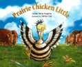 Prairie Chicken Little (Hardcover)