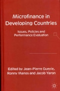 Microfinance in Developing Countries: Issues, Policies and Performance Evaluation (Hardcover)