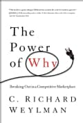 The Power of Why: Breaking Out in a Competitive Marketplace (Hardcover)