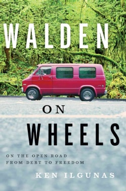Walden on Wheels: On the Open Road from Debt to Freedom (Paperback)
