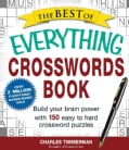 The Best of Everything Crosswords Book: Build Your Brain Power With 150 Easy to Hard Crossword Puzzles (Paperback)