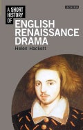 A Short History of English Renaissance Drama (Hardcover)