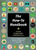 The How-To Handbook: Shortcuts and Solutions for the Problems of Everyday Life (Paperback)