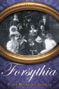 Forsythia: A Memoir of Lost Generations (Hardcover)