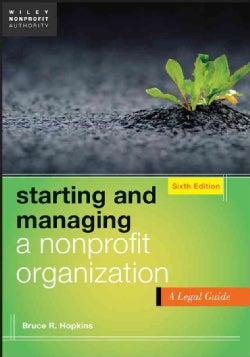Starting and Managing a Nonprofit Organization: A Legal Guide (Paperback)