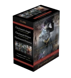 The Infernal Devices: Clockwork Angel / Clockwork Prince / Clockwork Princess (Hardcover)
