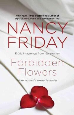Forbidden Flowers: More Women's Sexual Fantasies (Paperback)