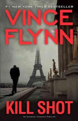 Kill Shot: An American Assassin Thriller (Paperback)