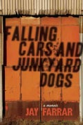 Falling Cars and Junkyard Dogs (Paperback)