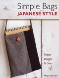 Simple Bags Japanese Style: Twenty Designs to Sew (Paperback)