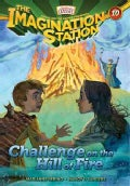 Challenge on the Hill of Fire (Paperback)