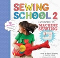 Sewing School 2: Lessons in Machine Sewing (Paperback)