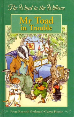 Mr. Toad in Trouble (Hardcover)