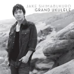 Jake Shimabukuro - Grand Ukulele