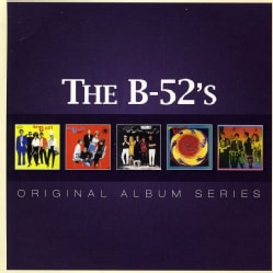 B-52s - Original Album Series