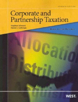 Corporate and Partnership Taxation (Paperback)