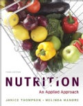 Nutrition: An Applied Approach, MyPlate Edition With MyNutritionLab + MyDietAnalysis