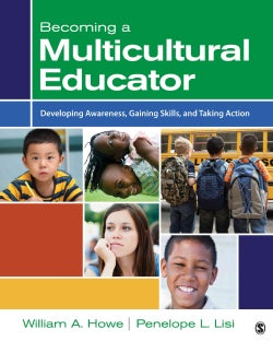 Becoming a Multicultural Educator: Developing Awareness, Gaining Skills, and Taking Action (Paperback)