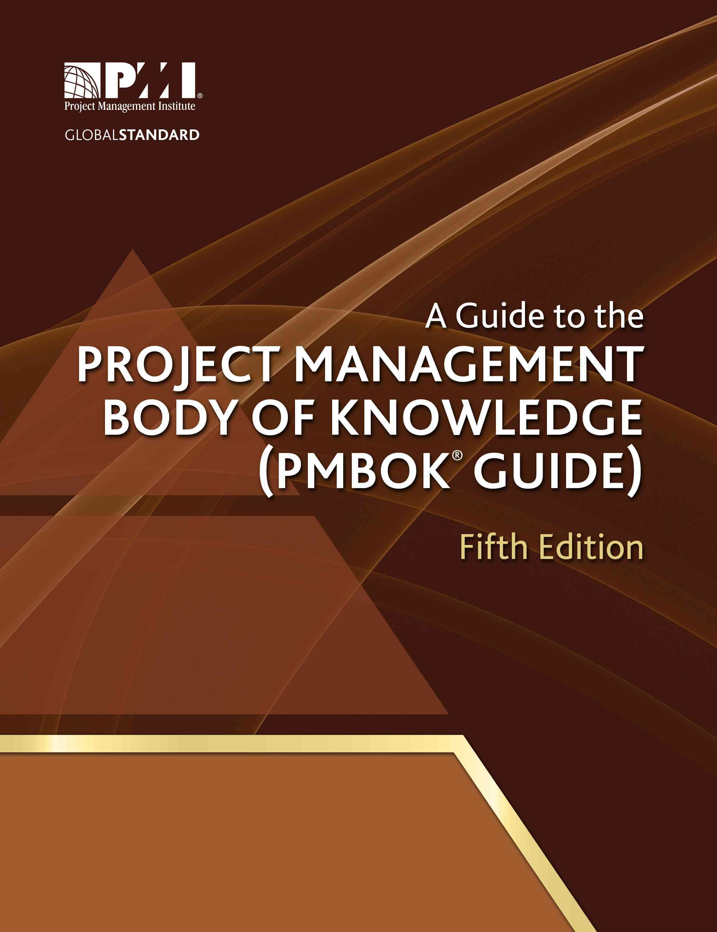 A Guide to the Project Management Body of Knowledge: PMBOK Guide (Paperback)
