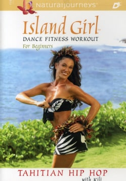 Island Girl Dance Fitness Workout for Beginners: Tahitian Hip Hop (DVD)