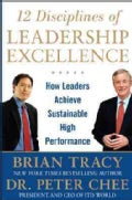12 Disciplines of Leadership Excellence: How Leaders Achieve Sustainable High Performance (Hardcover)