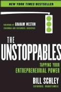 The Unstoppables: Tapping Your Entrepreneurial Power (Hardcover)