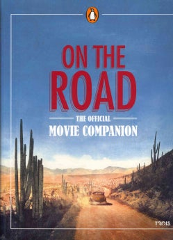 On the Road: The Official Movie Companion (Paperback)