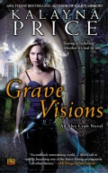 Grave Visions: An Alex Craft Novel (Paperback)