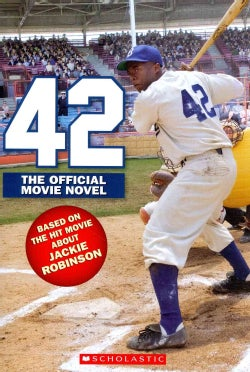 42: The True Story of Jackie Robinson (Paperback)