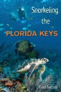 Snorkeling the Florida Keys (Paperback)