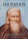 Herman: A Wilderness Saint: From Sarov, Russia to Kodiak, Alaska (Paperback)