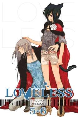 Loveless 5 + 6 (Paperback)