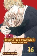 Kimi Ni Todoke: from Me to You 16 (Paperback)