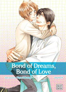 Bond of Dreams, Bond of Love 4 (Paperback)
