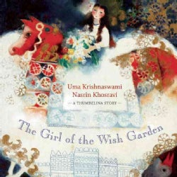 The Girl of the Wish Garden: A Thumbelina Story (Hardcover)