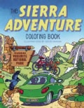 The Sierra Adventure Coloring Book: Featuring Yosemite National Park (Paperback)