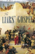 The Liars' Gospel (Hardcover)