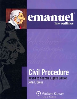 Civil Procedure: Keyed to Yeazell, Eighth Edition (Paperback)