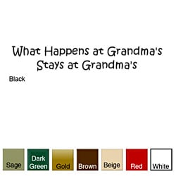 'What Happens at Gramdma's Stays at Grandma's' Vinyl Wall Art Decal